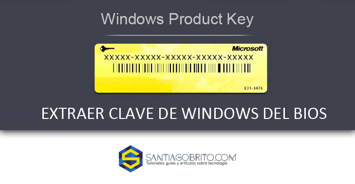 Extraer clave de Windows del BIOS